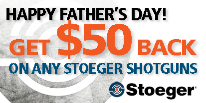 Stoeger Promotion Father's Day
